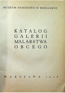 Katalog galerii malarstwa obcego 1938r