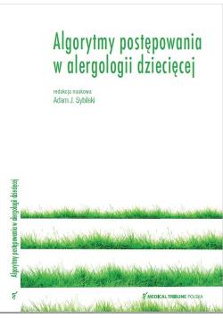 Algorytmy postępowania w alergologii dziecięcej