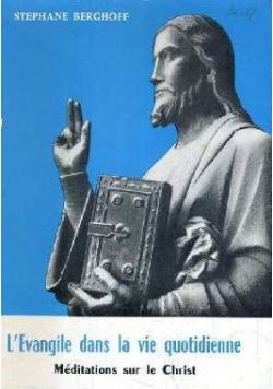 L Evangile dans la vie quotidienne