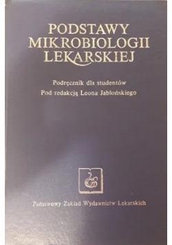 Podstawy mikrobiologii lekarskiej