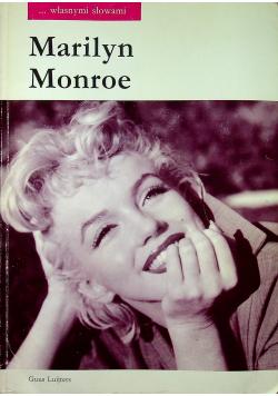 Marilyn Monroe własnymi słowami