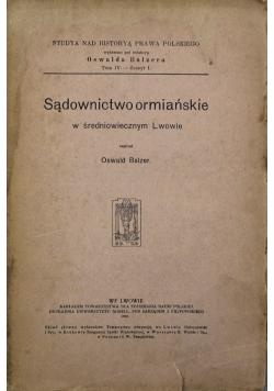 Sądownictwo ormiańskie w średniowiecznym Lwowie 1909 r