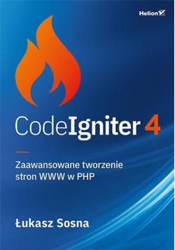 CodeIgniter 4. Zaawansowane tworzenie stron WWW..