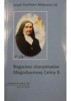 Bogactwo charyzmatów błogosławionej Celiny B
