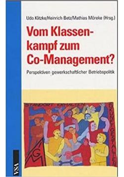 Vom Klassenkampf zum Co Management