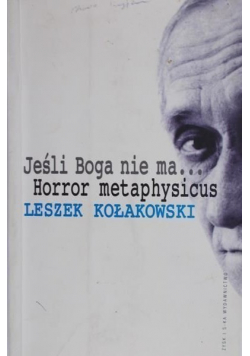 Jeśli Boga nie ma Horror metaphysicus