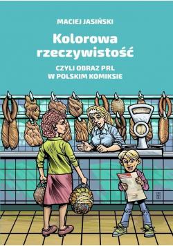 Kolorowa rzeczywistość czyli obraz PRL w polskim komiksie