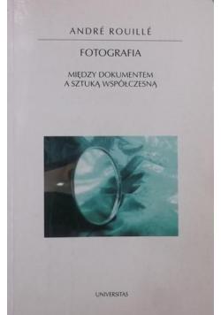 Fotografia Między dokumentem a sztuką współczesną