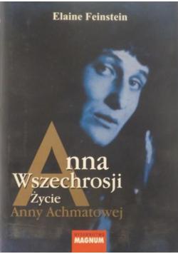 Anna Wszechrosji Życie Anny Achmatowej