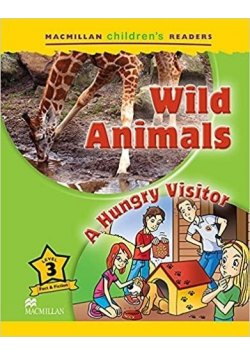 Children's: Wild Animals 3 A Hungry Visitor