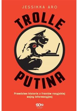 Trolle Putina Prawdziwe historie z frontów