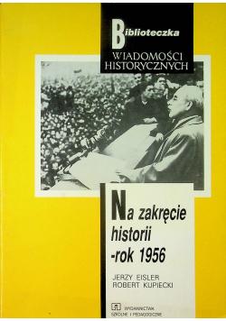 Na zakręcie historii rok 1956