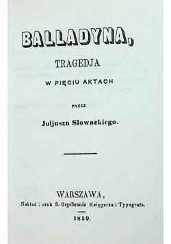 Balladyna Reprint z 1859 r.