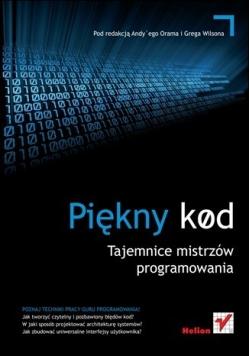 Piękny kod Tajemnice mistrzów programowania