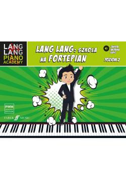 Lang Lang: szkoła na fortepian 2