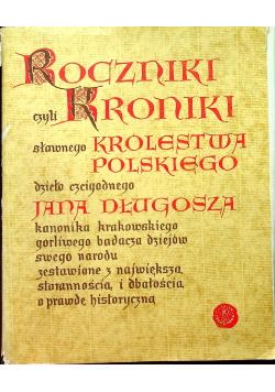Roczniki czyli kroniki sławnego Królestwa Polskiego Księga 10