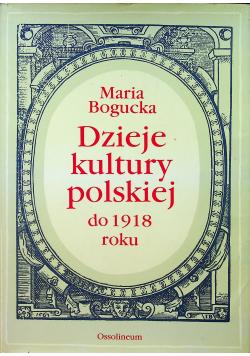 Dzieje kultury polskiej do 1918 roku