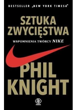 Sztuka zwycięstwa Wspomnienia twórcy Nike