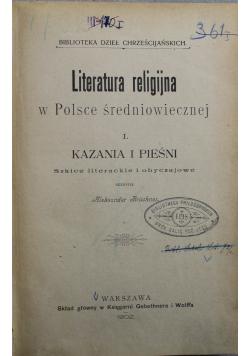 Literatura religijna w Polsce średniowiecznej Kazania i pieśni 1902 r.