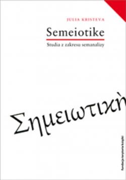 Semeiotike Studia z zakresu semanalizy