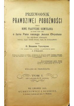 Przewodnik prawdziwej pobożności Tom I - II 1905 r.