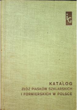 Katalog złóż piasków szklarskich i formierskich w Polsce