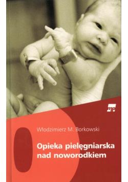 Opieka pielęgniarska nad noworodkiem