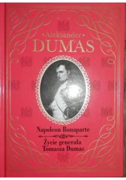 Napoleon Bonaparte życie generała Tomasza Dumas