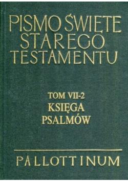 Pismo Święte Starego Testamentu Księga Psalmów