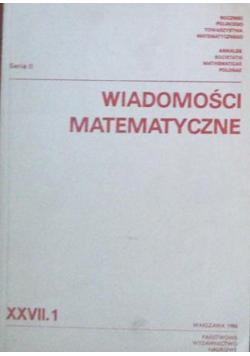 Wiadomości Matematyczne Seria II XXVII 1