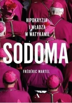 Sodoma Hipokryzja i władza w Watykanie