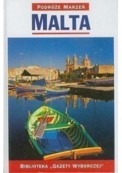 Podróże marzeń Malta