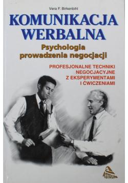 Komunikacja werbalna Psychologia prowadzenia negocjacji