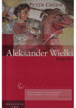 Aleksander Wielki biografia