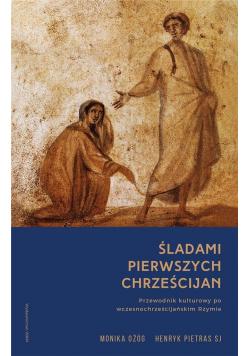Śladami pierwszych chrześcijan