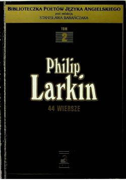 Larkin Philip  44 wiersze