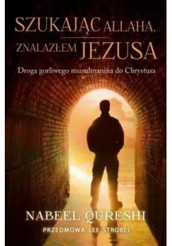 Szukając Allaha znalazłem Jezusa