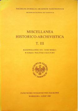 Miscellanea Historico Archivistica Tom III
