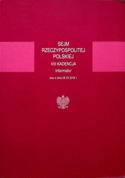 Sejm Rzeczypospolitej Polskiej VIII Kadencja Informator