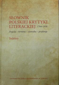 Słownik polskiej krytyki literackiej 1764-1918 Indeksy