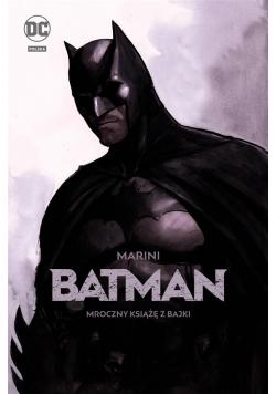 DC DELUXE Batman Mroczny książę z bajki