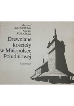 Drewniany kościoły w Małopolskiej Południowej