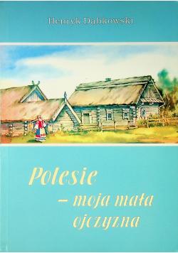 Polesie - moja mała ojczyzna Tom 47