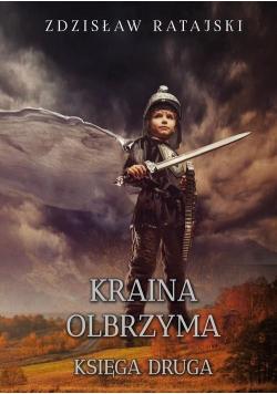 Kraina Olbrzyma. Księga druga