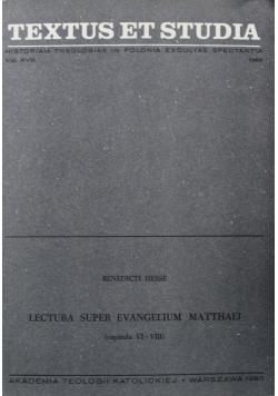 Lectura super evangelium matthaei capitula VI - VIII