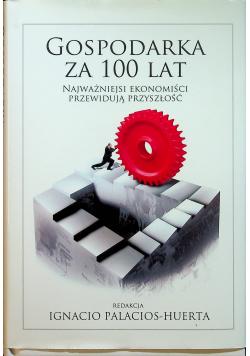 Gospodarka za 100 lat