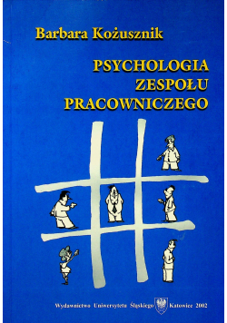 Psychologia zespołu pracowniczego