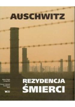 Auschwitz Rezydencja śmierci