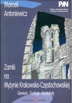 Zamki na wyżynie Krakowsko  Częstochowskiej