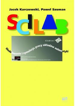 Scilab. Modelowanie i symulacja pracy układów...
